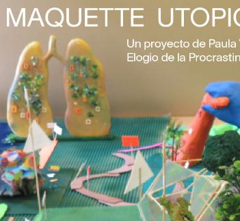 Maquette Utopique